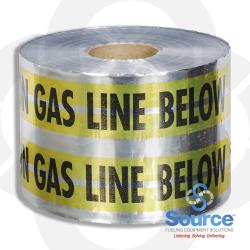 6 Inch X 1000 Foot Caution Gas Line Below YelloWith Silver With Black Lettering