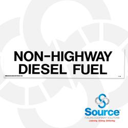 3 Inch x 12 Inch Decal, Black On White - Non Highway Diesel Fuel