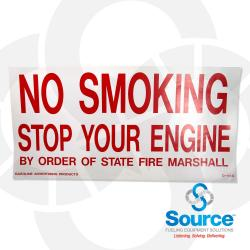 9 Inch x 18 Inch Decal, Red On White - No Smoking Stop Your Engine / State Fire Marshall