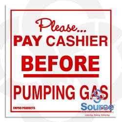 6 Inch X 6 Inch Decal - Please Pay Cashier Before Pumping Gas