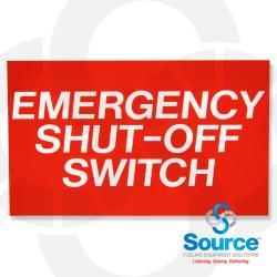5 Inch X 3 Inch Decal Emergency Shut-Off Switch